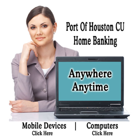 Home Banking at Port of Houston Credit Union